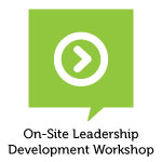 On-site Leadership Development Workshops